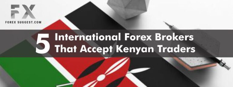 5 International Forex Brokers that accept Kenyan Traders